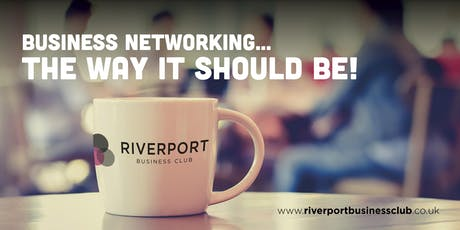 Riverport Business Club Open Networking event tickets