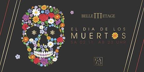 El Dia de los Muertos by Belle Etage  Tickets