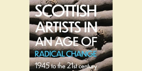 Scottish Artists in an Age of Radical Change – author talk by Bill Hare tickets