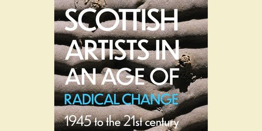 Scottish Artists in an Age of Radical Change – author talk by Bill Hare