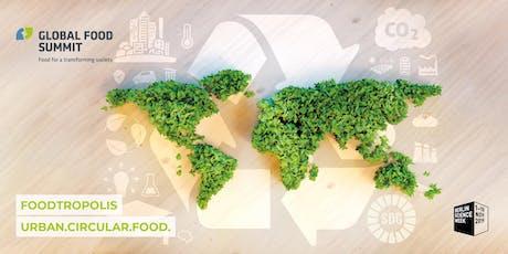 Foodtropolis: Urban.Circular.Food. Zur Zukunft der städtischen Ernährung Tickets