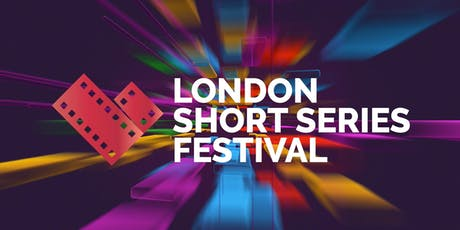 London Short Series Festival 2019 tickets