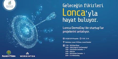 Lonca DemoDay - 4. Dönem Girişimleri Mezuniyet Etkinliği tickets