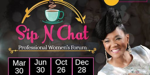 Sip N Chat Professional Women's Forum - October  2019