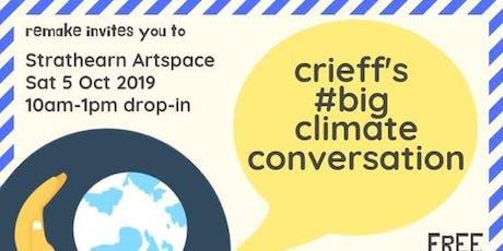Crieff's #BigClimateConversation tickets