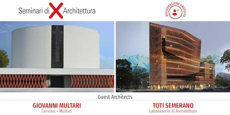 Seminario di Architettura Catania - Architettura e design al centro: creatività, tecnologia, ricerca biglietti
