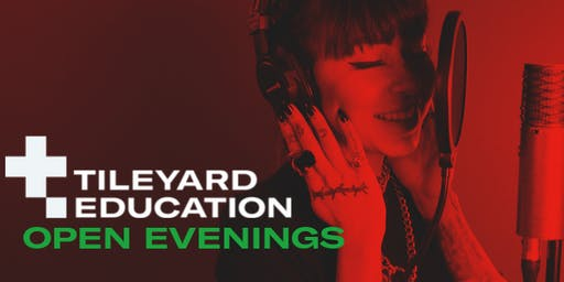 Tileyard Education - Open Evenings
