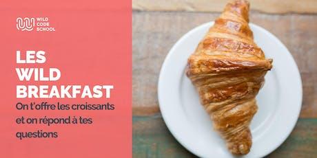 Wild Breakfast - Présentation Ecole/Formation - Wild Code School Strasbourg billets