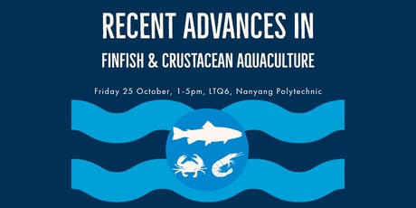 Recent Advances in Finfish & Crustacean Aquaculture tickets