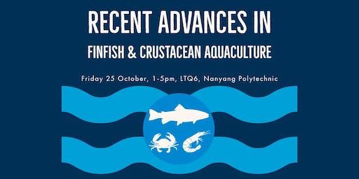 Recent Advances in Finfish & Crustacean Aquaculture