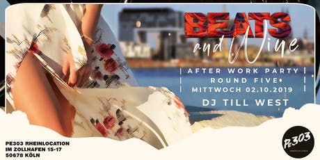 Beats & Wine  – Afterwork Party Tickets