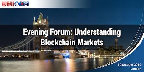 Evening Forum: Understanding Blockchain Markets tickets