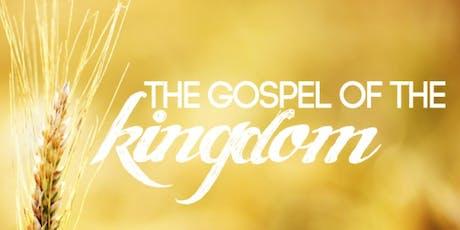 Gospel of the Kingdom tickets