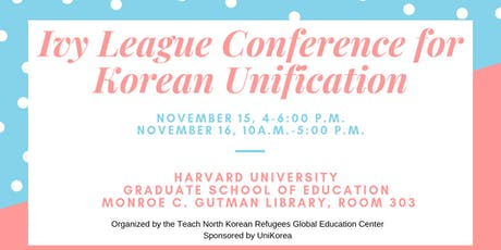 Ivy League Conference for Korean Unification tickets