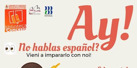 Ay! No hablas español? biglietti