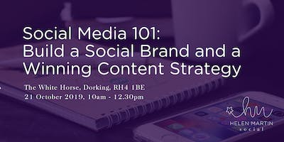 Social Media 101: Build a Social Brand and a Winning Content Strategy