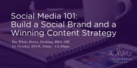 Social Media 101: Build a Social Brand and a Winning Content Strategy tickets
