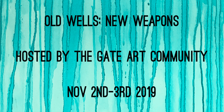 The Gate Art Conference ~ Old Wells, New Weapons tickets