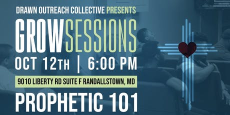Grow Session: Prophetic 101 (FREE) tickets