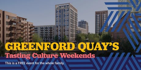 Greenford Quay's Tasting Culture Weekends tickets