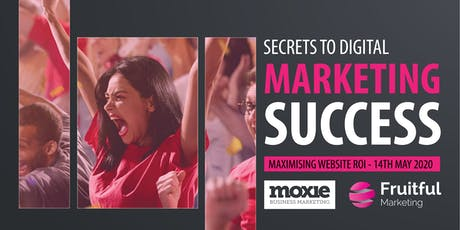Maximising Website ROI: Secrets to Digital Marketing Success tickets