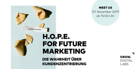 Grow Digital Labs - H.O.P.E. for future marketing Tickets