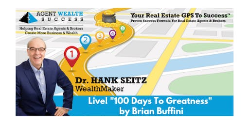 """Live! """"100 Days To Greatness"""" by Brian Buffini"""