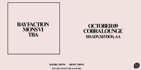 Bay Faction • Mons Vi tickets