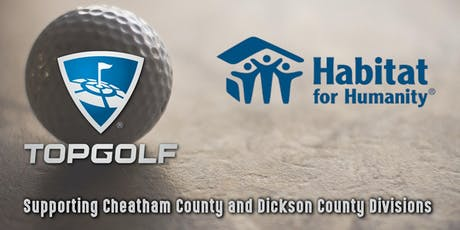 Habitat For Humanity Top Golf Evening of Fun for Dickson/Cheatham County tickets