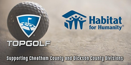 Habitat For Humanity TopGolf Evening of Fun for Dickson/Cheatham County tickets