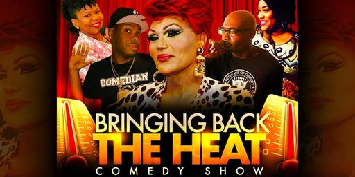Bringing Back The Heat Comedy Show ft FLAME MONROE