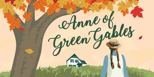 TCA Presents: Anne Of Green Gables