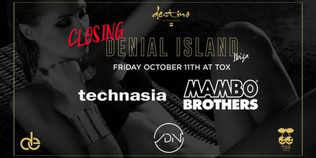 Denial Island Ibiza Closing tickets