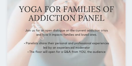 Yoga for Families of Addiction Panel tickets