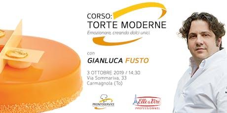 """Corso: """"Torte Moderne: emozionare, creando dolci unici. biglietti"""