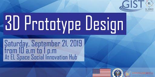 GIST Workshop: 3D Prototype Design