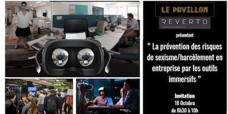 La prévention des risques de sexisme en entreprise par les outils immersifs billets