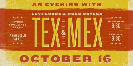 An Evening With Levi Goode & Hugo Ortega