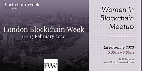 Women in Blockchain MeetUp - London Blockchain Week 2020 tickets