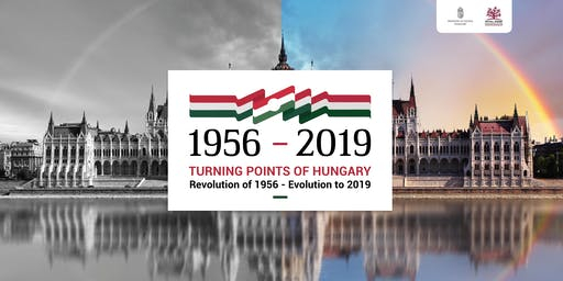 TURNING POINTS OF HUNGARY  - Revolution of 1956 - Evolution to 2019