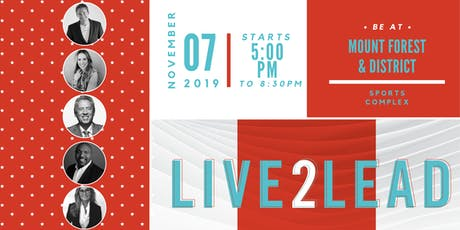 LIVE2LEAD Mount Forest & District Sports Complex tickets