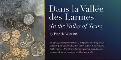 """Presentation of Patrick Autréaux's  """"In the Valley of Tears"""" tickets"""