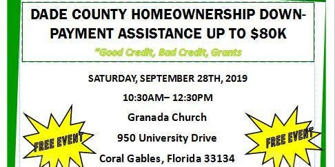 DADE COUNTY HOMEOWNERSHIP  DOWNPAYMENT ASSISTANCE  UP TO 80K