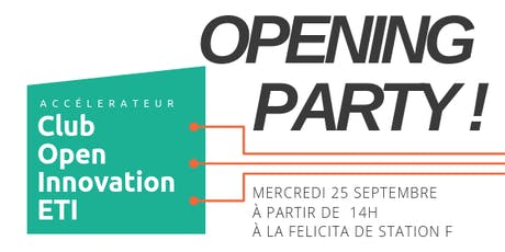 Opening Party! Accélérateur Club  Open Innovation ETI billets