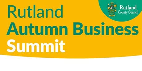 Rutland Business Summit - Autumn 2019 tickets