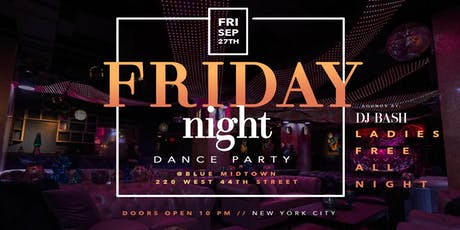 FRIDAY NIGHT DANCE PARTY  AT BLUE MIDTOWN  NEW YORK CITY  MUSIC & VIBES   tickets
