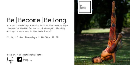 Be Become Belong Yoga workshops