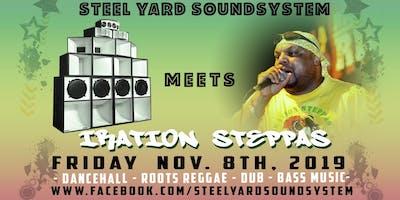 Steel Yard Meets Iration Steppas