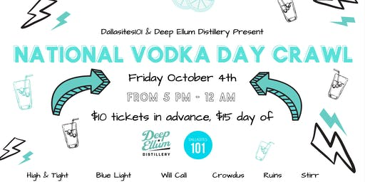Dallasites101 x Deep Ellum Distillery National Vodka Day Crawl