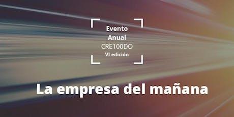 Evento Anual CRE100DO VI edición entradas